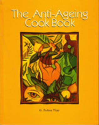 The Anti-ageing Cook Book (Paperback)