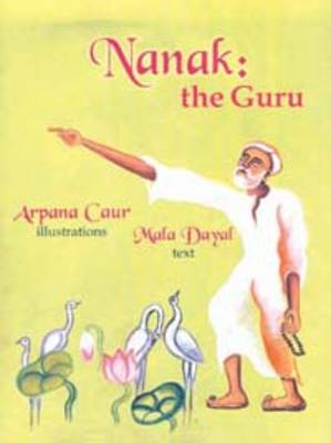 Nanak: The Guru (Hardback)