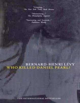 Who Killed Daniel Pearl? (Paperback)