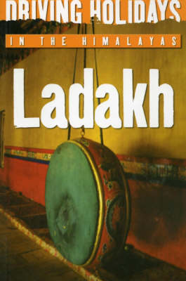Driving Holidays in the Himalayas: Ladakh (Paperback)