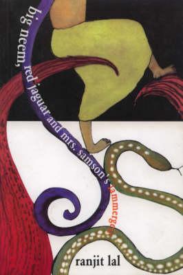 Big Neem, Red Jaguar and Mrs Samson's Lammergeier (Paperback)