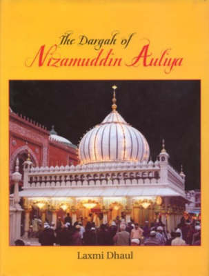 The Dargah of Nizamuddin Auliya (Hardback)