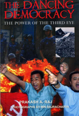 The Dancing Democracy: The Power of the Third Eye (Paperback)