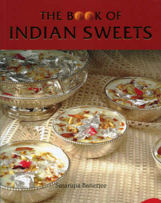 The Book of Indian Sweets (Paperback)