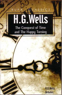 The Conquest of Time and the Happy Turning (Paperback)