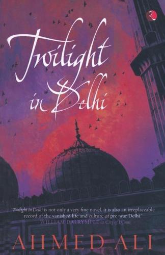 Twilight in Delhi: A Novel (Paperback)