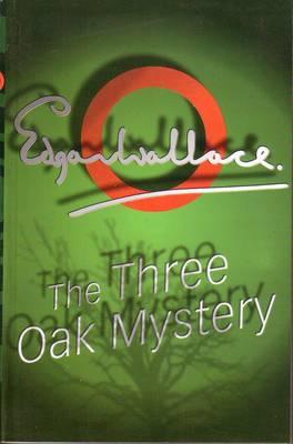 The Three Oak Mystery (Paperback)