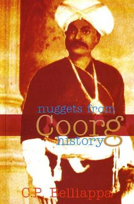 Nuggets from Coorg History (Paperback)