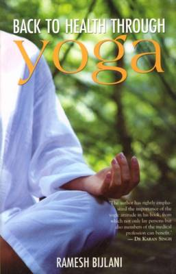 Back to Health Through Yoga (Paperback)