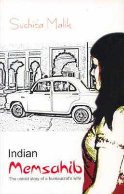 Indian Memsahib: The Untold Story of a Bureaucrat's Wife (Paperback)