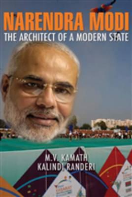 Narendra Modi: The Architect of a Modern State (Hardback)