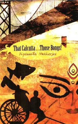 That Calcutta...Those Bangs (Paperback)