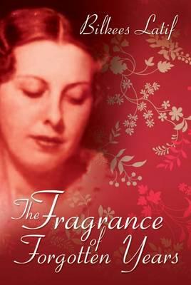 The Fragrance Forgotten Years (Hardback)
