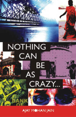 Nothing Can be as Crazy... (Paperback)