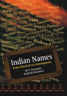 Indian Names: From Classical to Contemporary (Paperback)