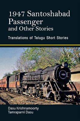 1947 Santoshabad: Passenger and Other Stories (Paperback)