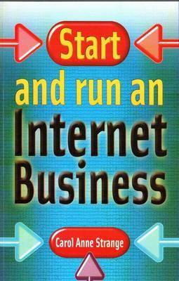 Start and Run an Internet Business (Paperback)