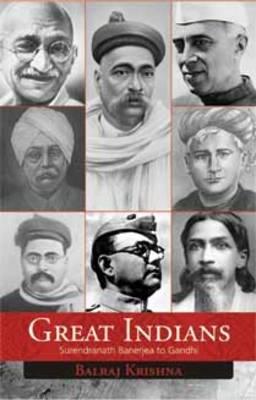 Great Indians: Surendranath Banerjea to Gandhi (Hardback)