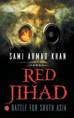 Red Jihad: Battle for South Asia (Paperback)