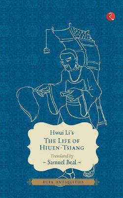 The Life of Hiuen-Tsiang (Paperback)