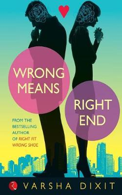 Wrong Means Right End (Paperback)