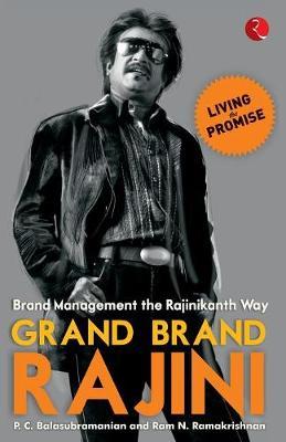 Grand Brand Rajini: Brand Management the Rajinikanth Way (Paperback)