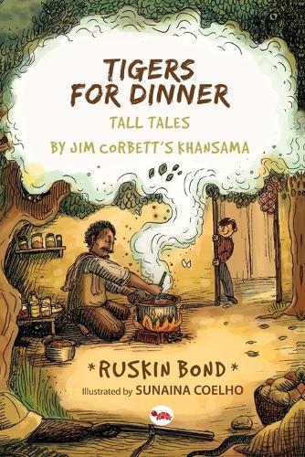 Tigers for Dinner: Tall Tales by Jim Corbett's Khansama (Paperback)