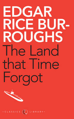 The Land That Time Forgot (Paperback)