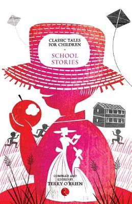 Classic Tales for Children: School Stories (Paperback)