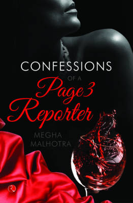 The Confessions of a Page 3 Reporter (Paperback)