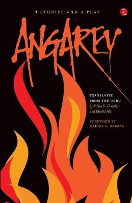 Angarey: Nine Stories and A Play (Paperback)