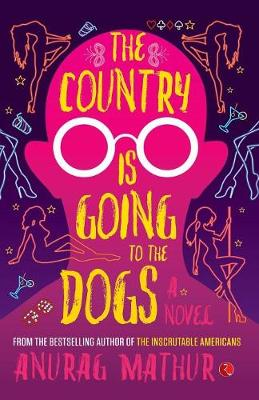 The Country is Going to the Dogs (Paperback)