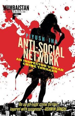 Anti-Social Network: An Inspector Virkar Crime Thriller (Paperback)