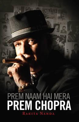 Prem Naam Hai Mera, Prem Chopra (Hardback)