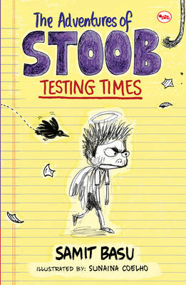 The Adventures of Stoob Testing Times (Paperback)