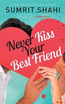 Never Kiss Your Best Friend (Paperback)