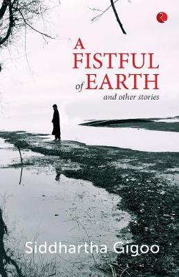 A Fistful of Earth and Other Stories (Paperback)