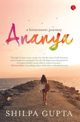 Ananya: A Bittersweet Journey (Paperback)