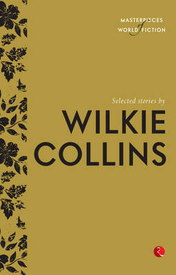 Selected Stories by Wilkie Collins (Paperback)