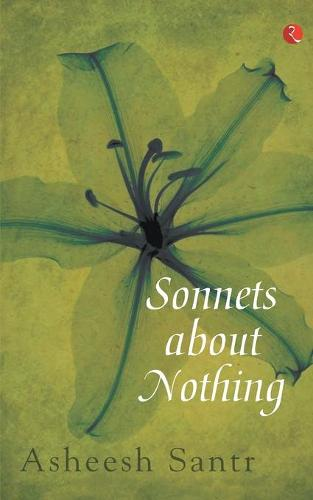 Sonnets About Nothing (Paperback)