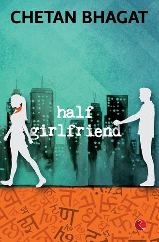 Half Girlfriend (Paperback)