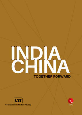 India and China: Together Forward (Paperback)