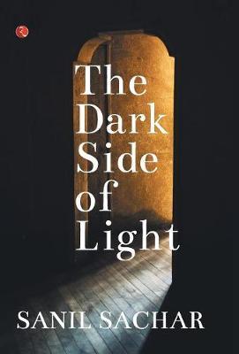 The Dark Side of Light (Hardback)