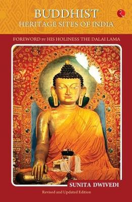BUDDHIST HERITAGE SITES OF INDIA (Paperback)