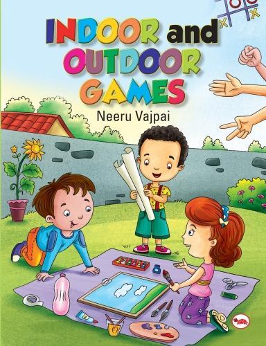 INDOOR AND OUTDOOR GAMES (Paperback)