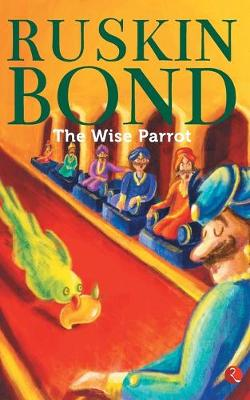 THE WISE PARROT (Paperback)