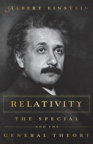 RELATIVITY: The Special and the General Theory (Paperback)