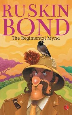 THE REGIMENTAL MYNA (Paperback)