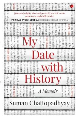 MY DATE WITH HISTORY: A Memoir (Paperback)