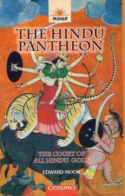 The Hindu Pantheon: The Court of All Hindu Gods (Paperback)